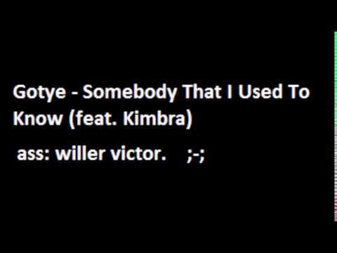 gotye- somebody that i used know.