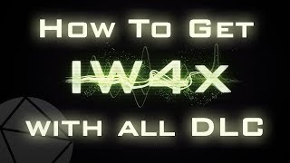 How To Download Iw4X Mw2 2018