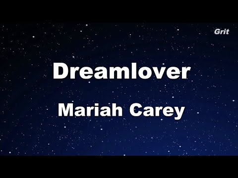Dreamlover - Mariah Carey Karaoke 【No Guide Melody】 Instrumental