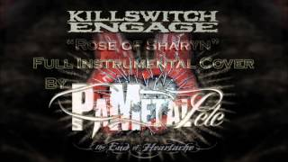 Killswitch Engage - Rose Of Sharyn Full Instrumental Cover / Vocal Backing Track