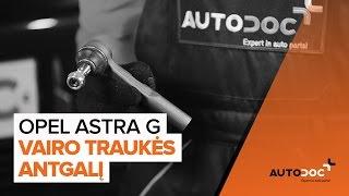 Kaip ir kada reikia keisti Skersinės vairo trauklės galas OPEL ASTRA G Hatchback (F48_, F08_): videopamokos