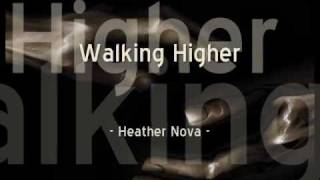 Heather Nova - Walking Higher (Lyrics)
