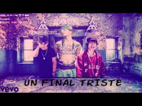 Un Final Triste-EL MANIAKO//Romo One//RomantiI Records-Sismo Rcords