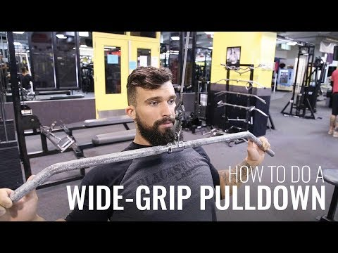 How to do a Wide-Grip Pulldown