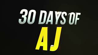 30 Days of AJ - Announcement!