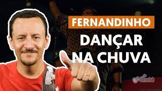 DANÇAR NA CHUVA - Fernandinho (aula de baixo)