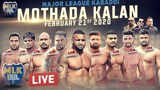 LIVE - Mothada Kalan Kabaddi Cup 2020 - Major League Kabaddi