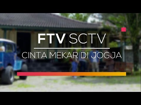 FTV SCTV - Cinta Mekar di Jogja
