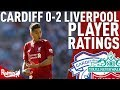 Firmino Was Class! | Cardiff v Liverpool 0-2 | Player Ratings