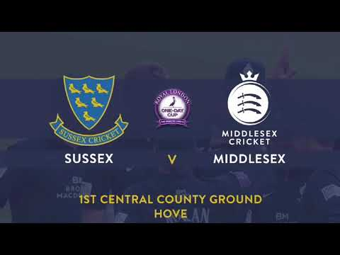 SUSSEX V MIDDLESEX - ROYAL LONDON ONE-DAY CUP ACTION (25MAY2018)