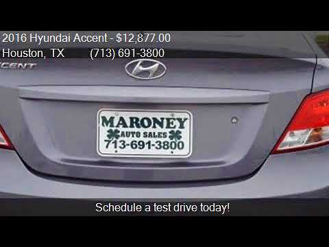 Maroney Auto Sales >> 2016 Hyundai Accent Se For Sale In Houston Tx 77090 At Maro Youtube