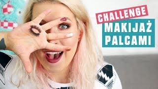 ♦ Challenge: Makijaż bez pędzli! Tylko palcami xD