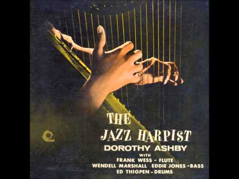 Dorothy Ashby ~ The Jazz Harpist (LP, 1957)