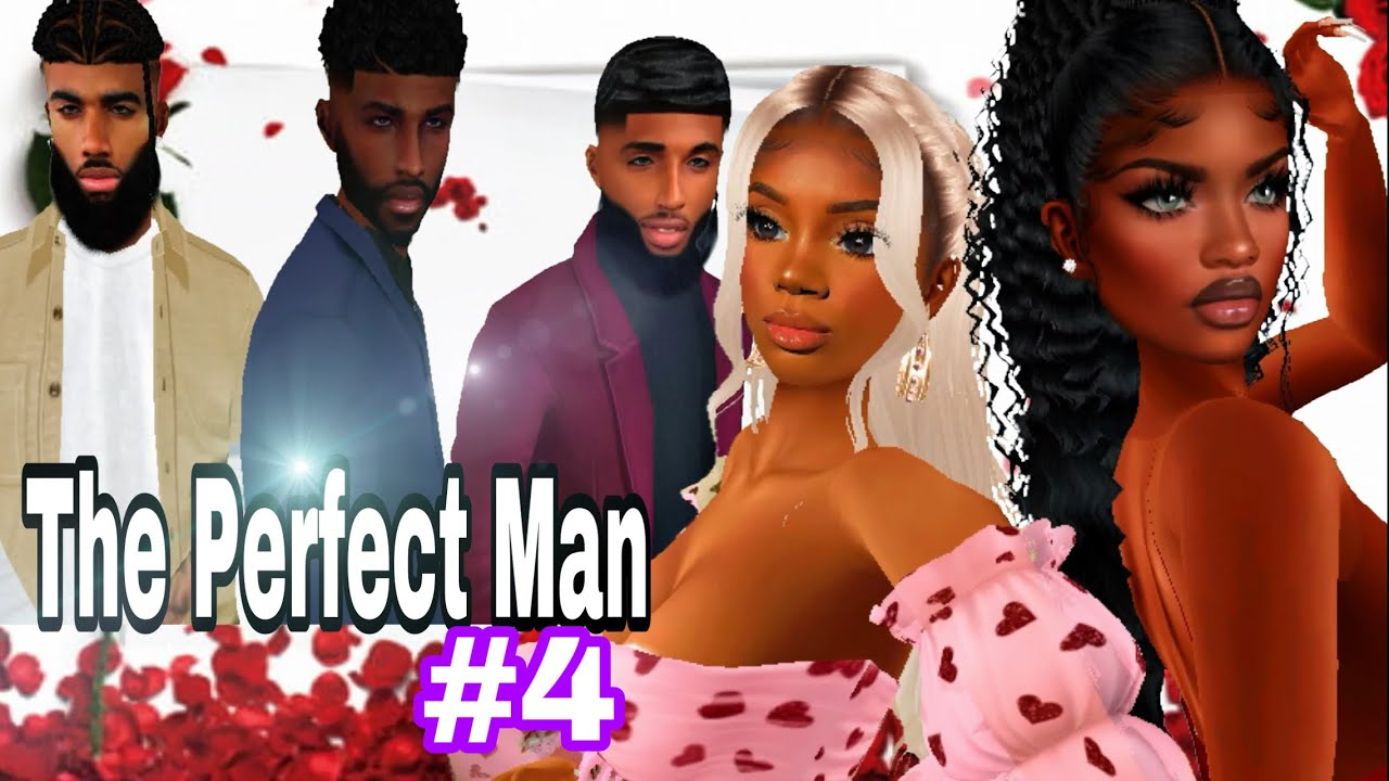 IMVU Movie| The Perfect Man 💍| Part 4| Voice Over (NO SUBTITLES)