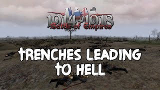 Battle of Empires: 1914-1918 - Trenches Leading to Hell