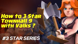 How to 3 Star TH9 with Valkyrie ?