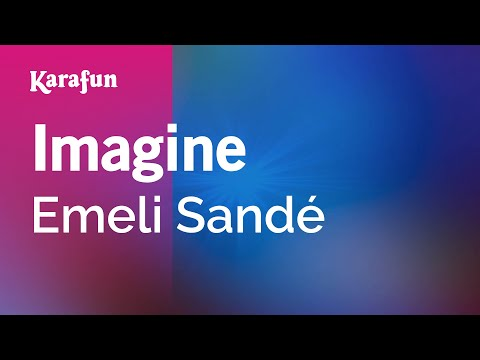 Karaoke Imagine - Emeli Sandé *