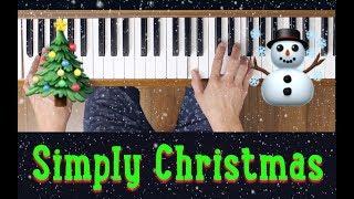 Let It Snow! Let It Snow! Let It Snow! (Simply Christmas) [Early Intermediate Piano Tutorial]