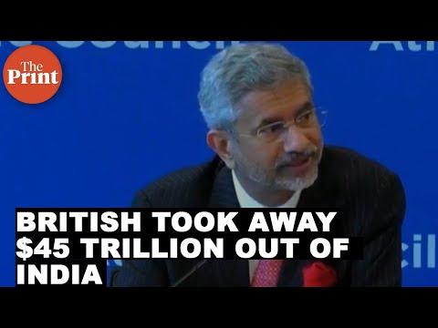 British took away $45  trillion out of India says External Affairs Minister S.Jaishankar