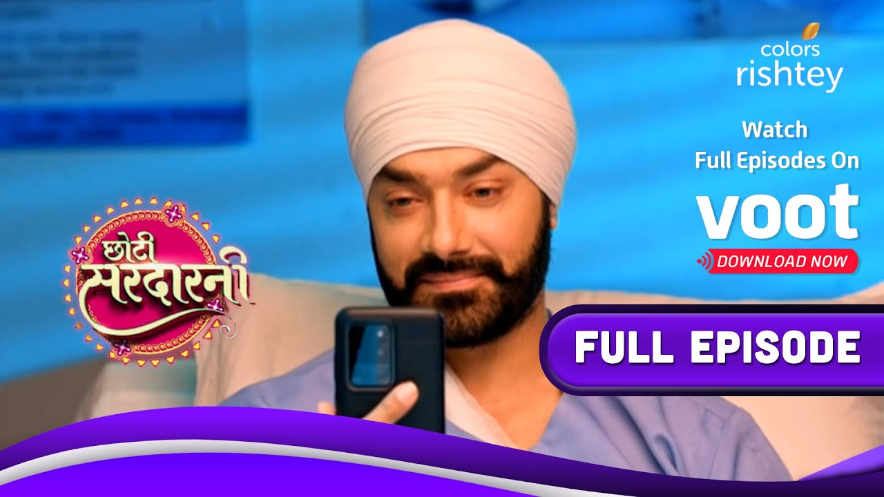 Download Choti Sarrdaarni   छोटी सरदारनी   11-October-2021   Full Episode