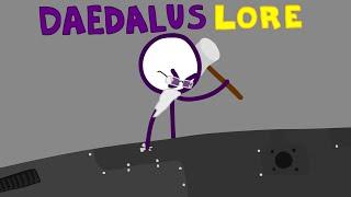Daedalus ~ Calamity Lore Animated (Illustrated)