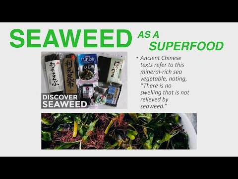 Seaweed As A Superfood - Vitamins, Minerals, Fiber And Protein