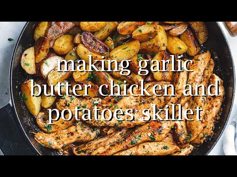 Garlic Butter Chicken And Potatoes Skillet    I'm Bored