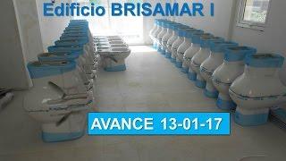 Edificio BRISAMAR I - Avance de Obra 13-01- 2017