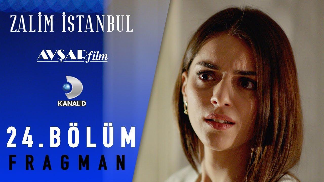 Zalim İstanbul Dizisi 24. Bölüm Fragman