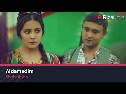 Shohruhxon - Aldamadim   Шохруххон - Алдамадим