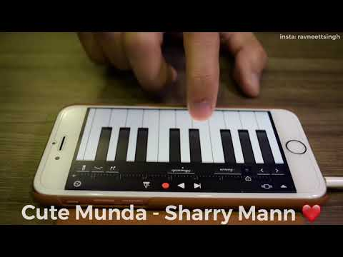 CUTE MUNDA   Sharry Mann   Mobile Piano Cover by Ravneet Singh   Punjabi Song