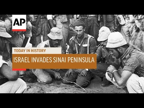 Israel Invades Sinai Peninsula - 1956   Today In History   29 Oct 18