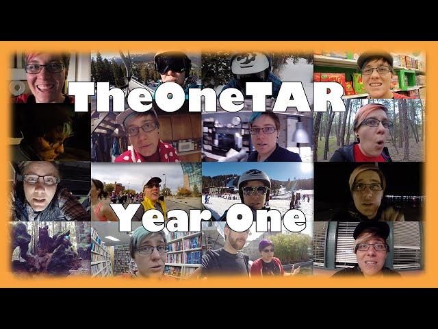 TheOneTAR: Year One Anniversary!