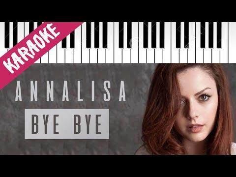 Annalisa | Bye Bye // Piano Karaoke con Testo