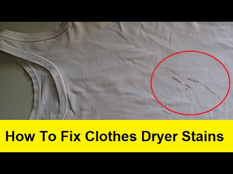 How To Fix Clothes Dryer Stains Youtube
