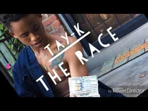 Tay k the race