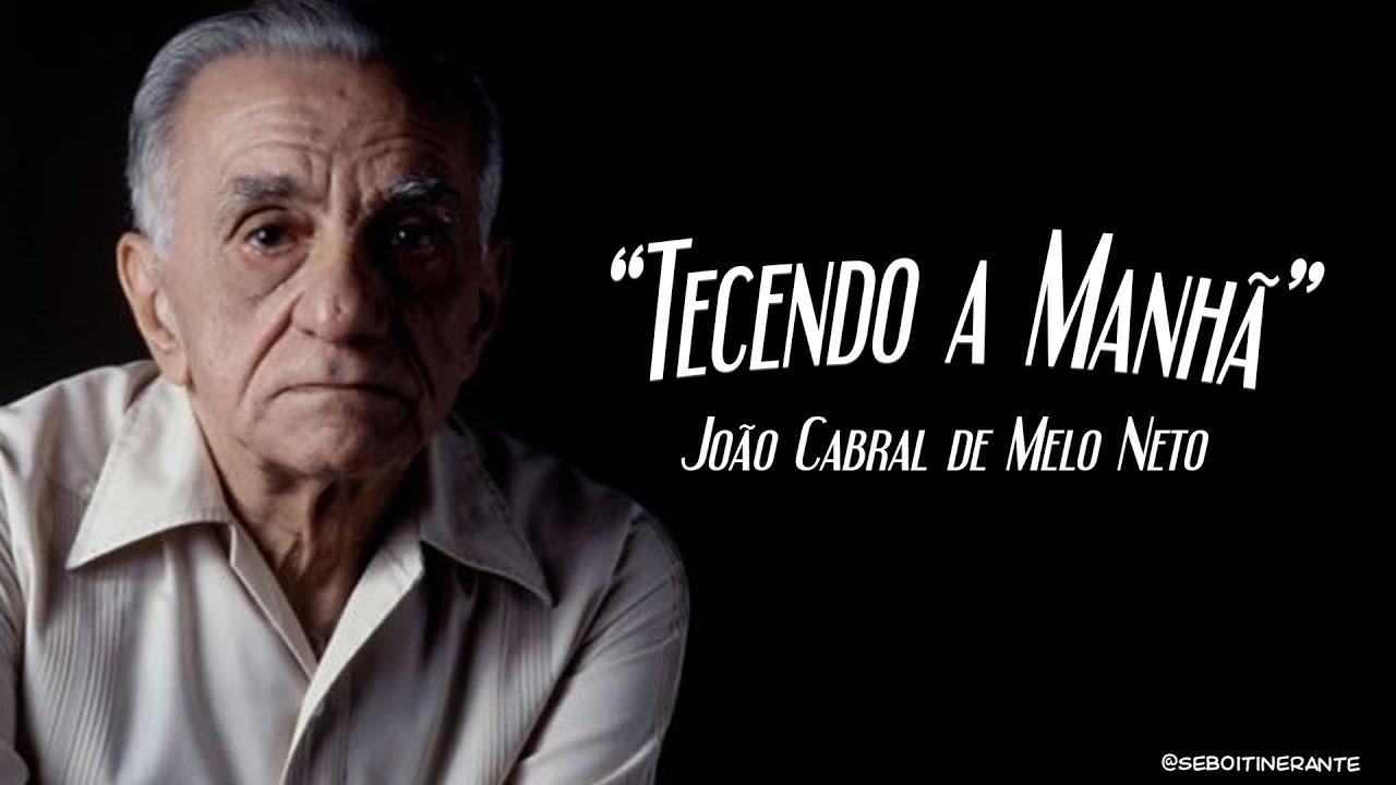 Poema Tecendo A Manhã João Cabral De Melo Neto Youtube