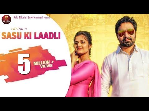 SASU KI LAADLI सासु की लाड़ली    New Haryanvi Song 2019    Vicky Kajla Feat. Anjali Raghav   OP Rai