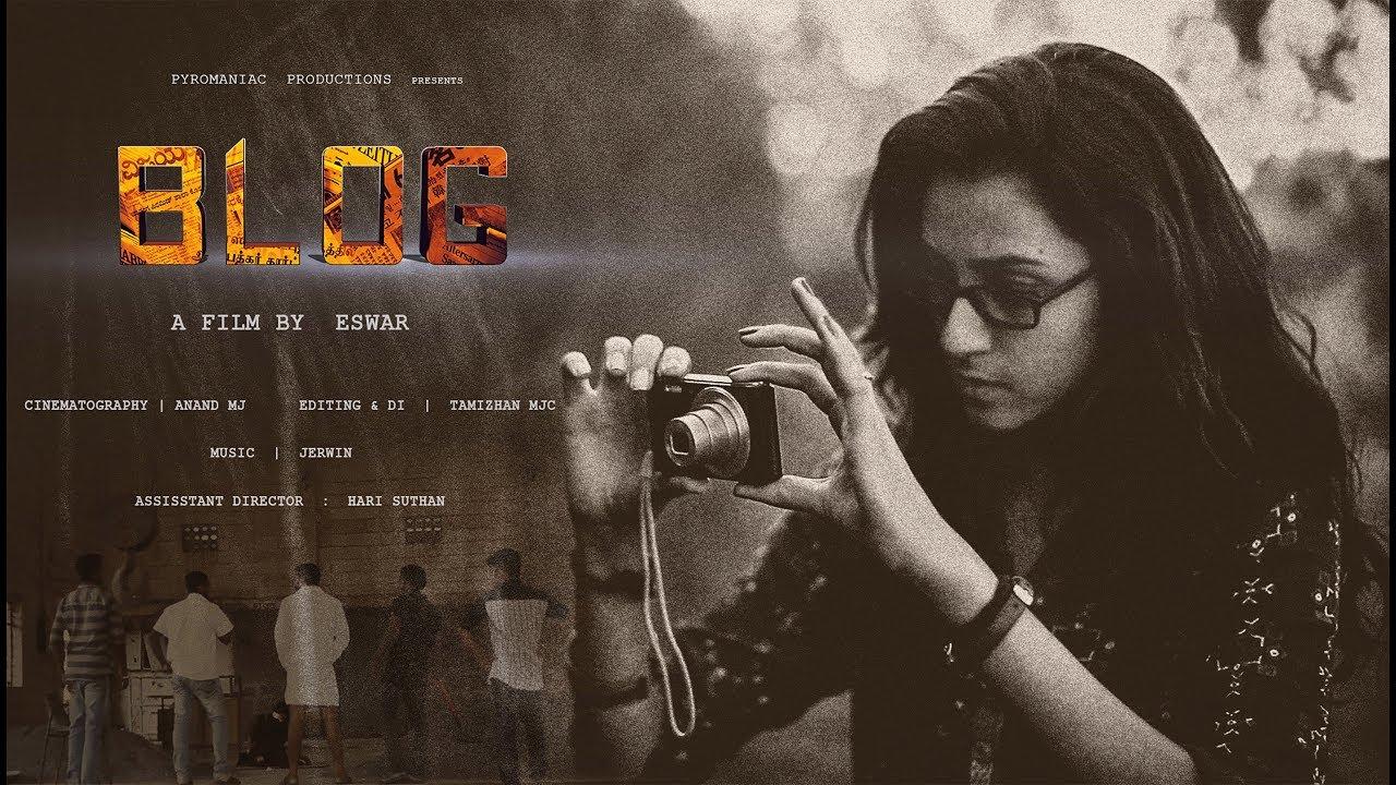 Blog - Tamil Short Film 2K18 L Love Blue Pictures L -5322