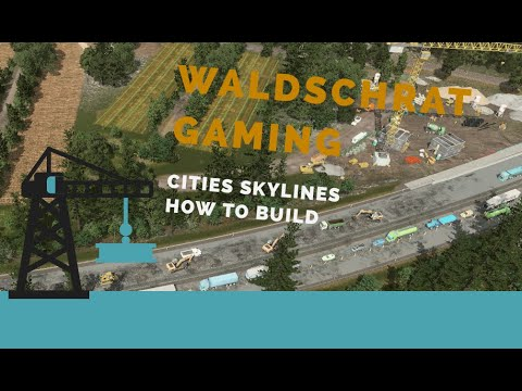 Cities Skylines: Construction Site |