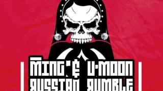 Ming + U'Moon - Russian Rumble