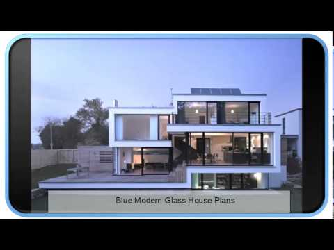 Blue modern glass house plans youtube for The glass house plan