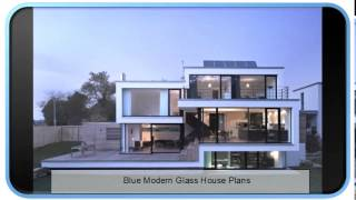Blue Modern Glass House Plans