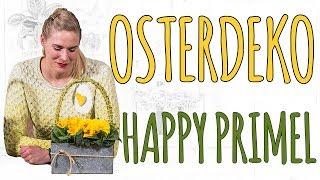 OSTERDEKO 2017 - HAPPY PRIMEL - DIY