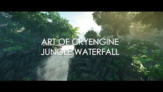 Art of Cryengine - Jungle Waterfall Animation Video