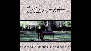 The Vandal Elite - Creating a Common Misconception album promo