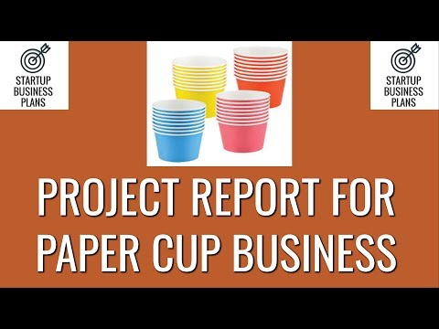 How to Start Paper Cup Manufacturing Business | Project Report on Paper Cup Business
