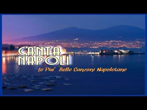 Canta Napoli - Le più belle canzoni napoletane (canzoni popolari napoletane)