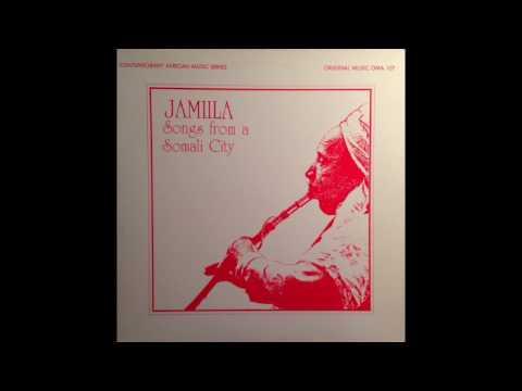 Jamiila - Songs from a Somali City