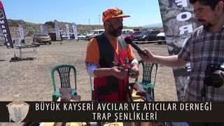 BÜYÜK KAYSERİ AVCILAR VE ATICILAR DERNEĞİ TRAP ŞENLİKLERİ 2018